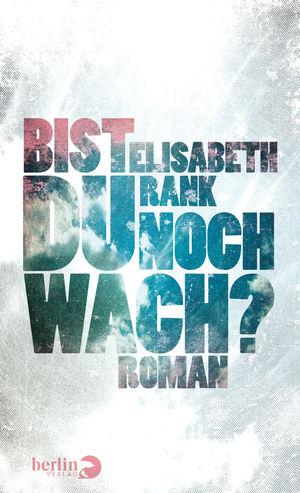 Elisabeth Rank - Bist du noch wach?