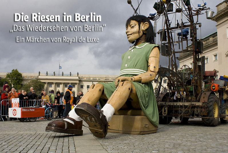 Royal de Luxe - Die Riesen in Berlin - 2009