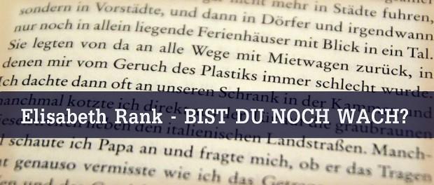 Elisabeth Rank, Bist du noch wach?